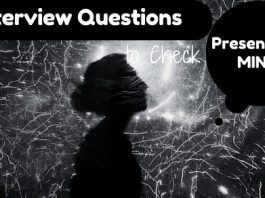 Presence of Mind Interview Questions