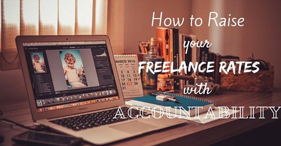 Raise Freelance Rates Accountability