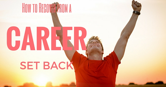Recover from Career Setback