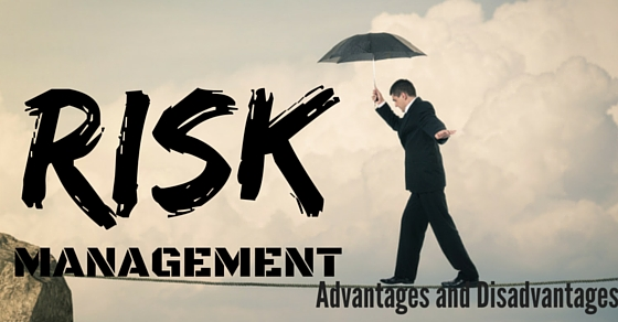 What is Risk Management: Advantages and Disadvantages - WiseStep