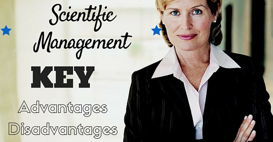 Advantages of Scientific Management for an Organization