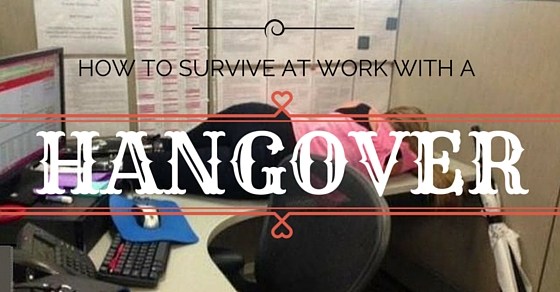 Survive Hangover at Work