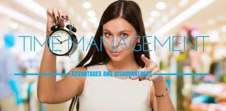 Time Management Advantages Disadvantages