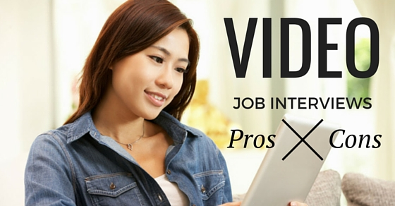 Video Job Interviews Pros Cons