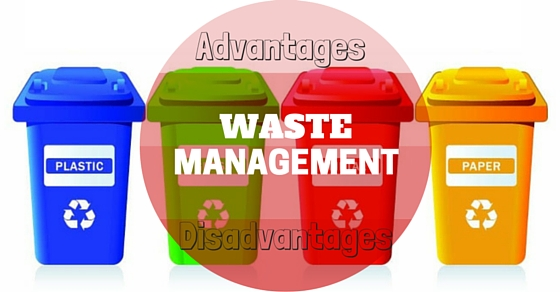 Waste Management Advantages Disadvantages