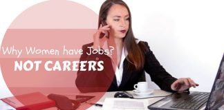 Why Women have Jobs Not Careers