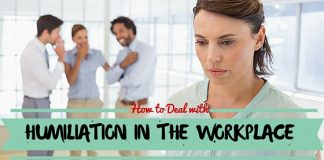 humiliation in the workplace
