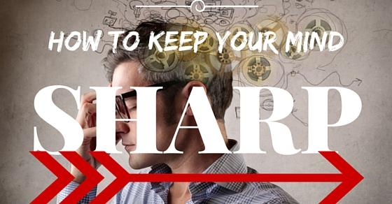 keep your mind sharp