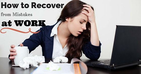 mistakes at work recover