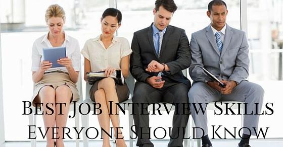 Best Job Interview Skills
