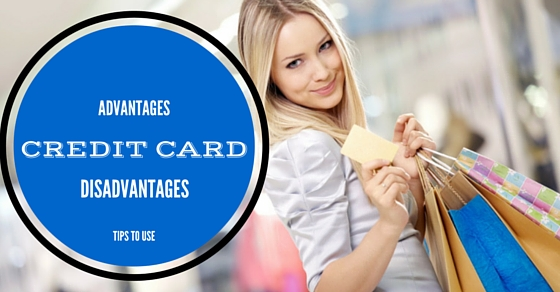 Credit Card Advantages Disadvantages