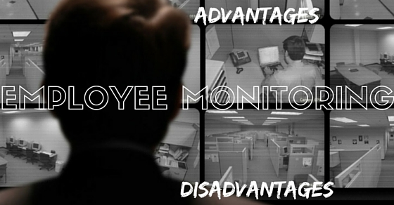 Employee Monitoring Advantages Disadvantages