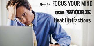 Focus Your Mind on Work