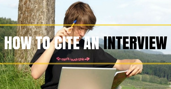 How to Cite an Interview