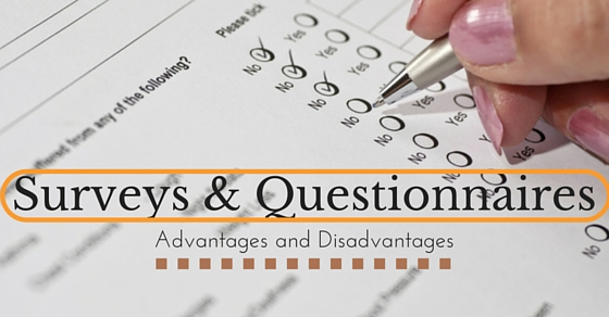 Surveys Questionnaires Advantages Disadvantages