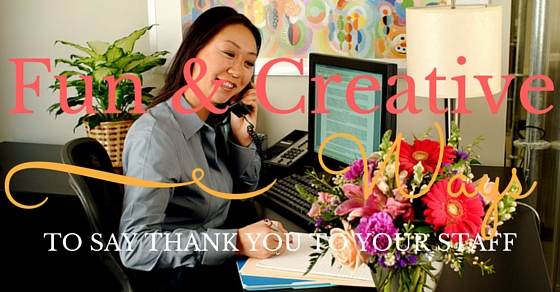 Thank You to Your Staff