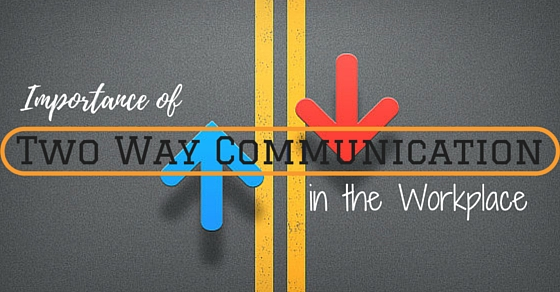 Two Way Communication in Workplace