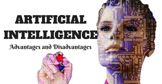 Artificial Intelligence Advantages Disadvantages