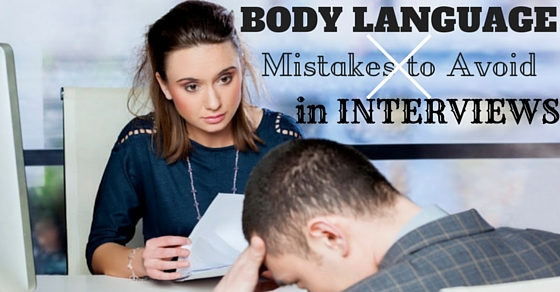 Body Language Mistakes in Interviews