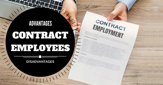 Contract Employees Advantages Disadvantages
