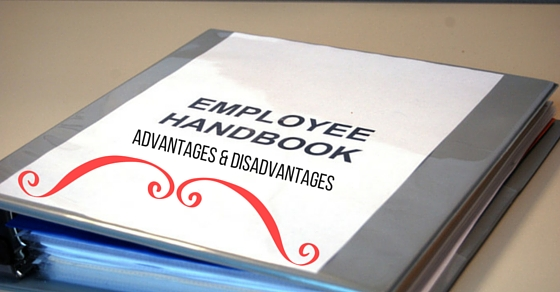 Employee Handbook Advantages Disadvantages
