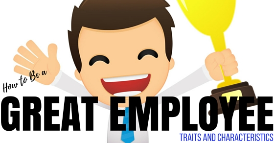 characteristics of a good employee I think that all 20 qualities of great employees was is what every employee should havebecause if they don't have them they will never keep a jobi've had bacically everyone of these qualities in order to hold a job done.