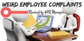 Weird Common Employee Complaints