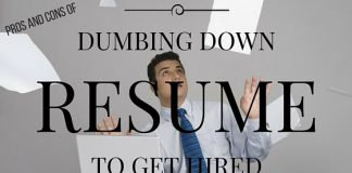 Dumbing Down Resume Pros Cons