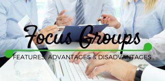 Focus Groups Advantages Disadvantages