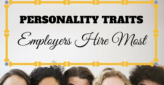 Personality Traits Employers Hire Most