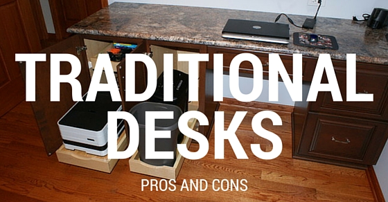 Traditional Desks Pros Cons