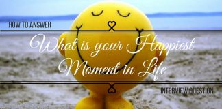 What is your Happiest Moment