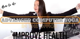 Advanced Computer Yoga in Office