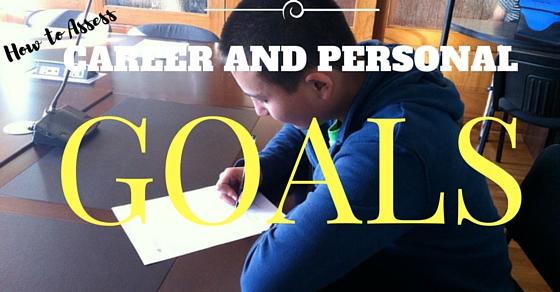 Assess Career Personal Goals