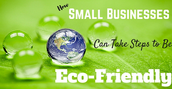 Eco Friendly Small Business