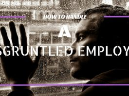 How Deal with Disgruntled Employee