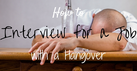 Hangover Interview