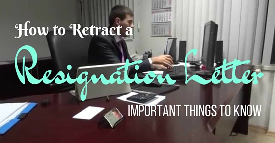 How Retract Resignation Letter