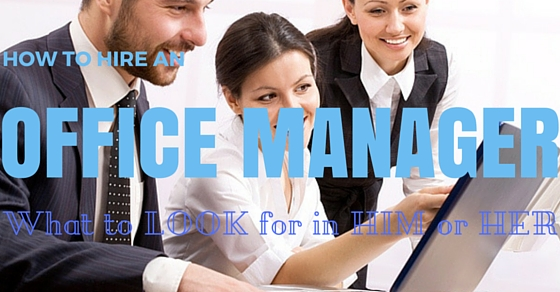 How to Hire Office Manager