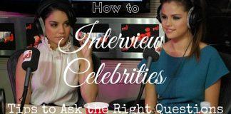 How to Interview Celebrities