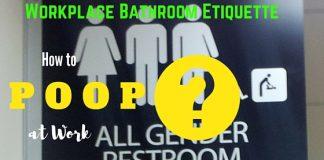 How to Poop at Work