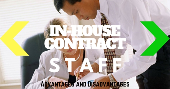In-house or Contract Staff