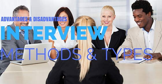 Interview Methods and Types