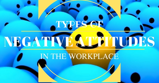 Negative Attitudes In Workplace