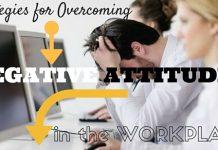 Overcoming Negative Attitudes Strategies