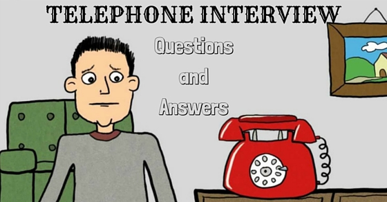 Telephone Interview Questions Answers