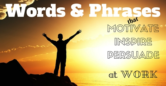 Words and Phrases that Inspire