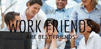 Work Friends Best Friends