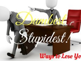Dumbest Stupidest Ways to Lose Job