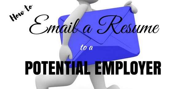how to email a resume to a potential employer  best guide